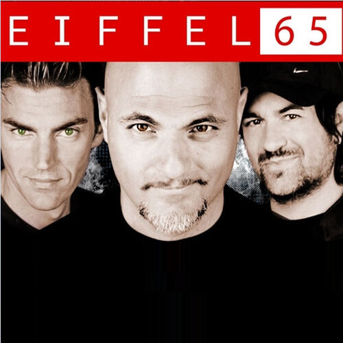 Image result for Eiffel 65 - Now Is Forever