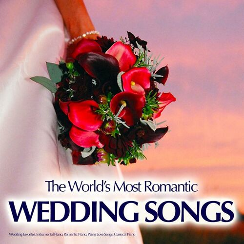 Wedding Songs: Wedding Favorites, Famous Wedding Songs