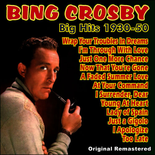 Bing Crosby - I Surrender Dear - It Must Be True