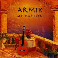 Armik - Mi Pasión