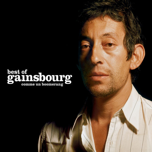 double best of comme un boomerang serge gainsbourg ecoute gratuite sur deezer. Black Bedroom Furniture Sets. Home Design Ideas