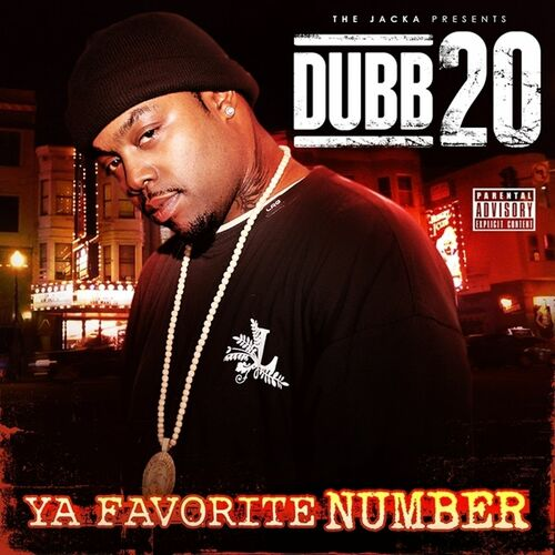 Dubb 20 - Ya Favorite Number (2013)