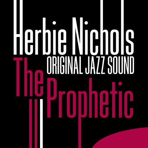 Herbie Nichols The Complete Blue Note Recordings Of Herbie Nichols
