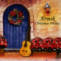 Armik - Christmas Wishes