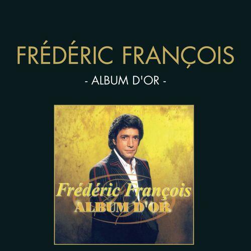 Frederic Francois   Album D or