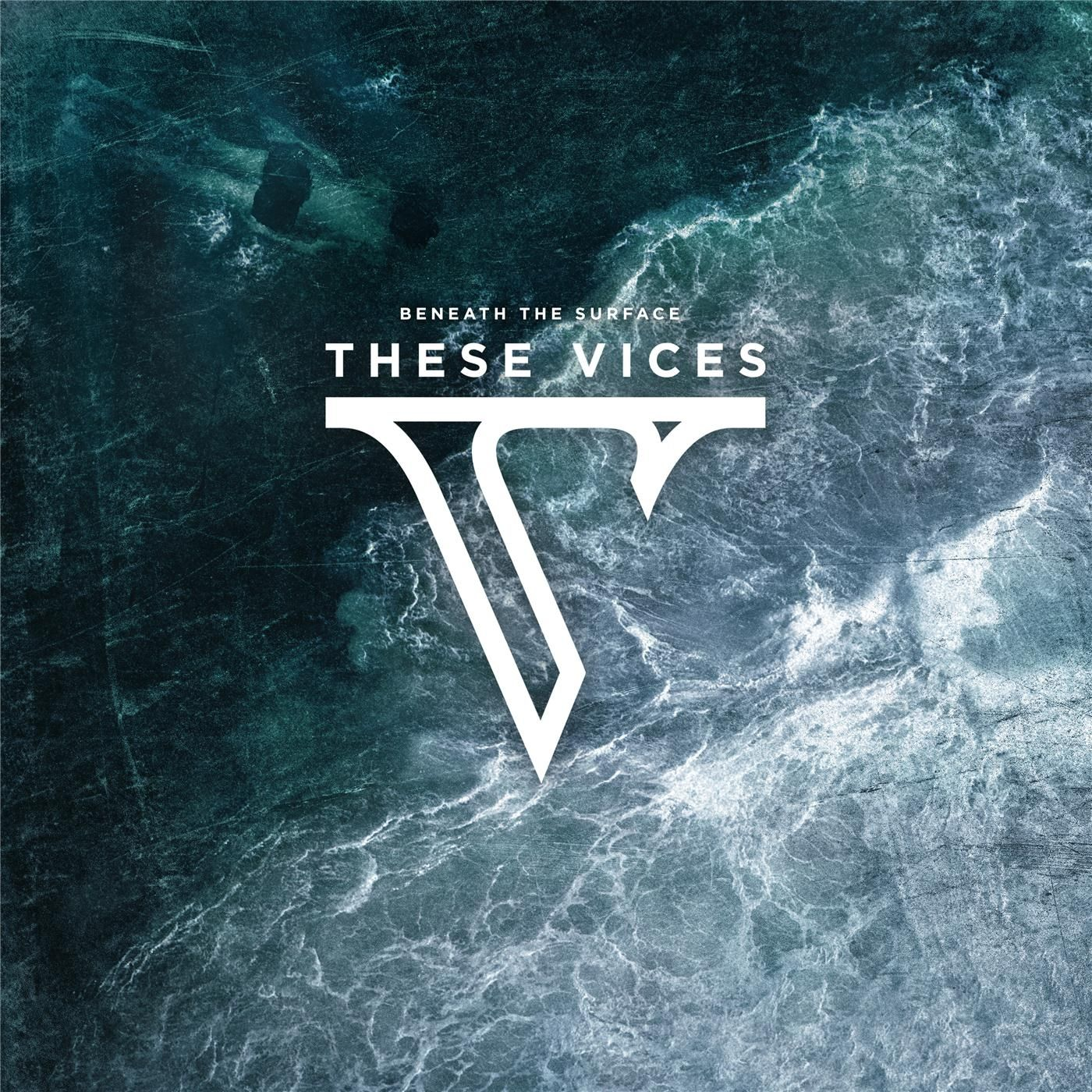 These Vices - Beneath the Surface (2016)