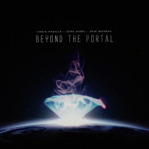 Craig Padilla - Zero Ohms - When The Earth Is Far Away