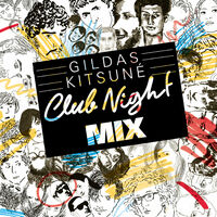 Gildas kitsun club night mix various artists ecoute for Housse de racket roman oliver remix