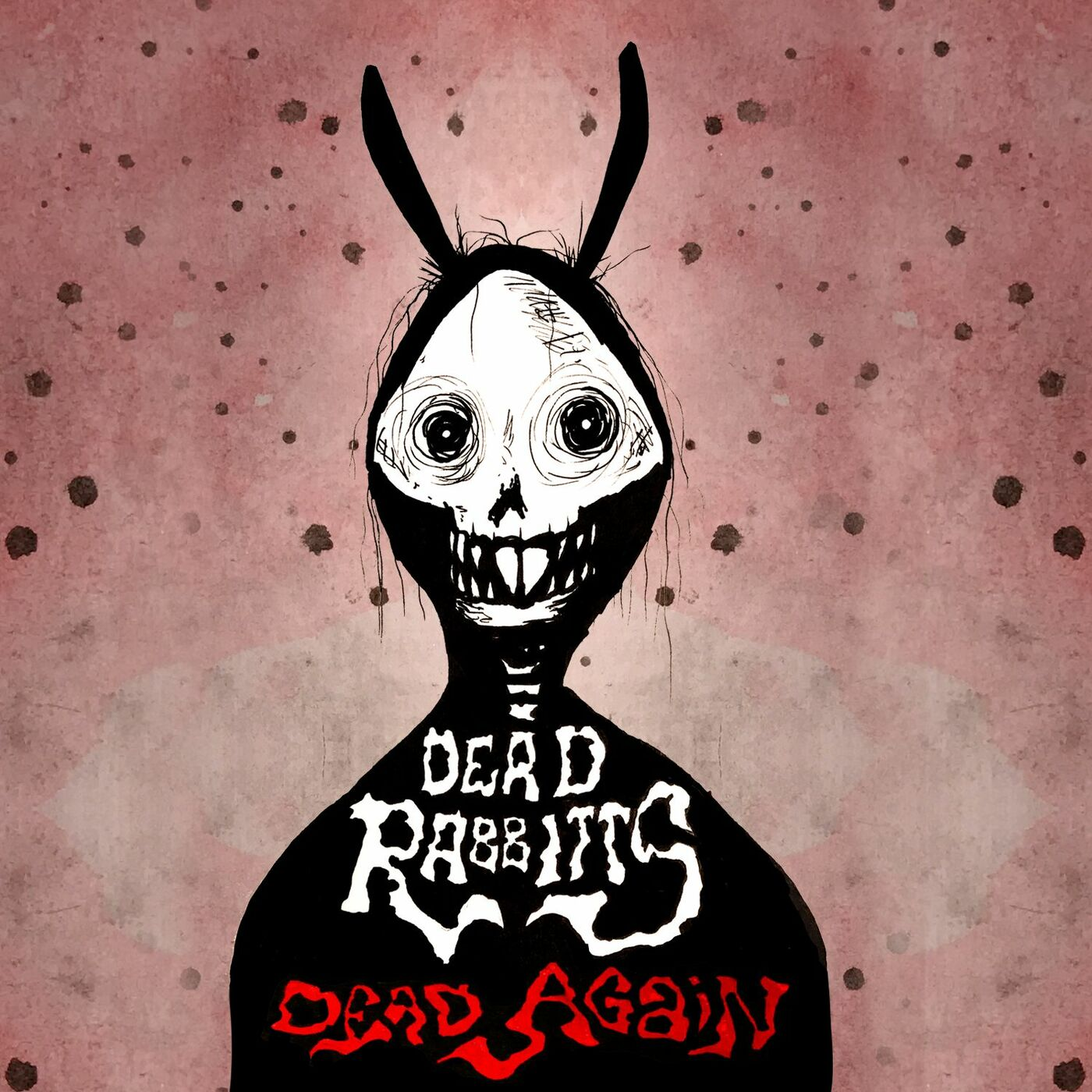 The Dead Rabbitts - Dead Again [single] (2017)