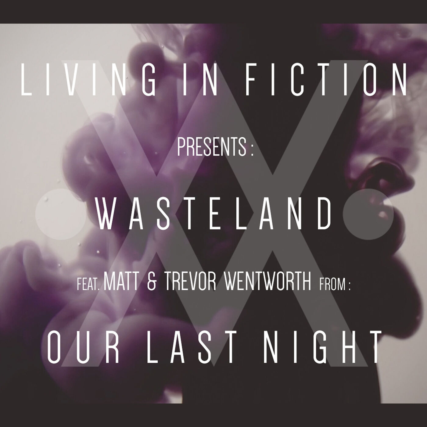 Living in Fiction - Wasteland [single] (2016)
