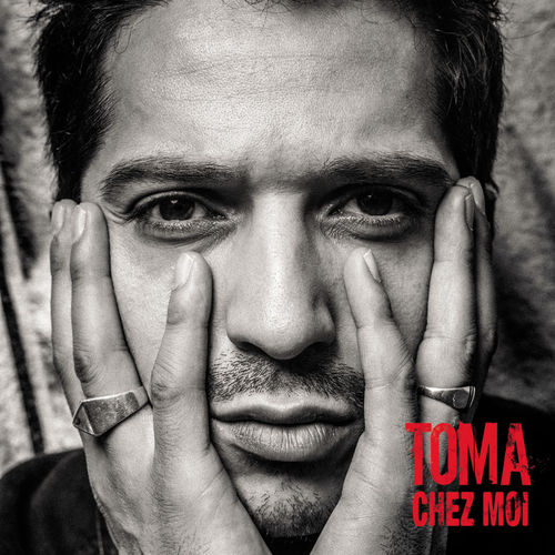 Toma   Chez Moi (2013)
