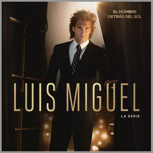 Escuchá la Playlist Luis Miguel La Serie