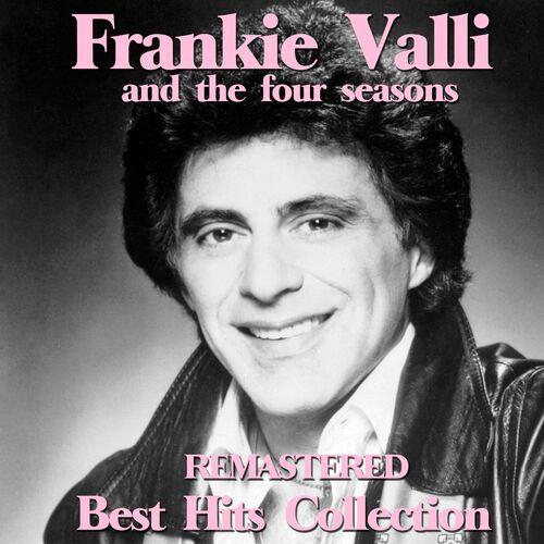 Frankie Valli The Four Seasons Billboard Record: Frankie Valli And The Four Seasons (Remastered Best Hits