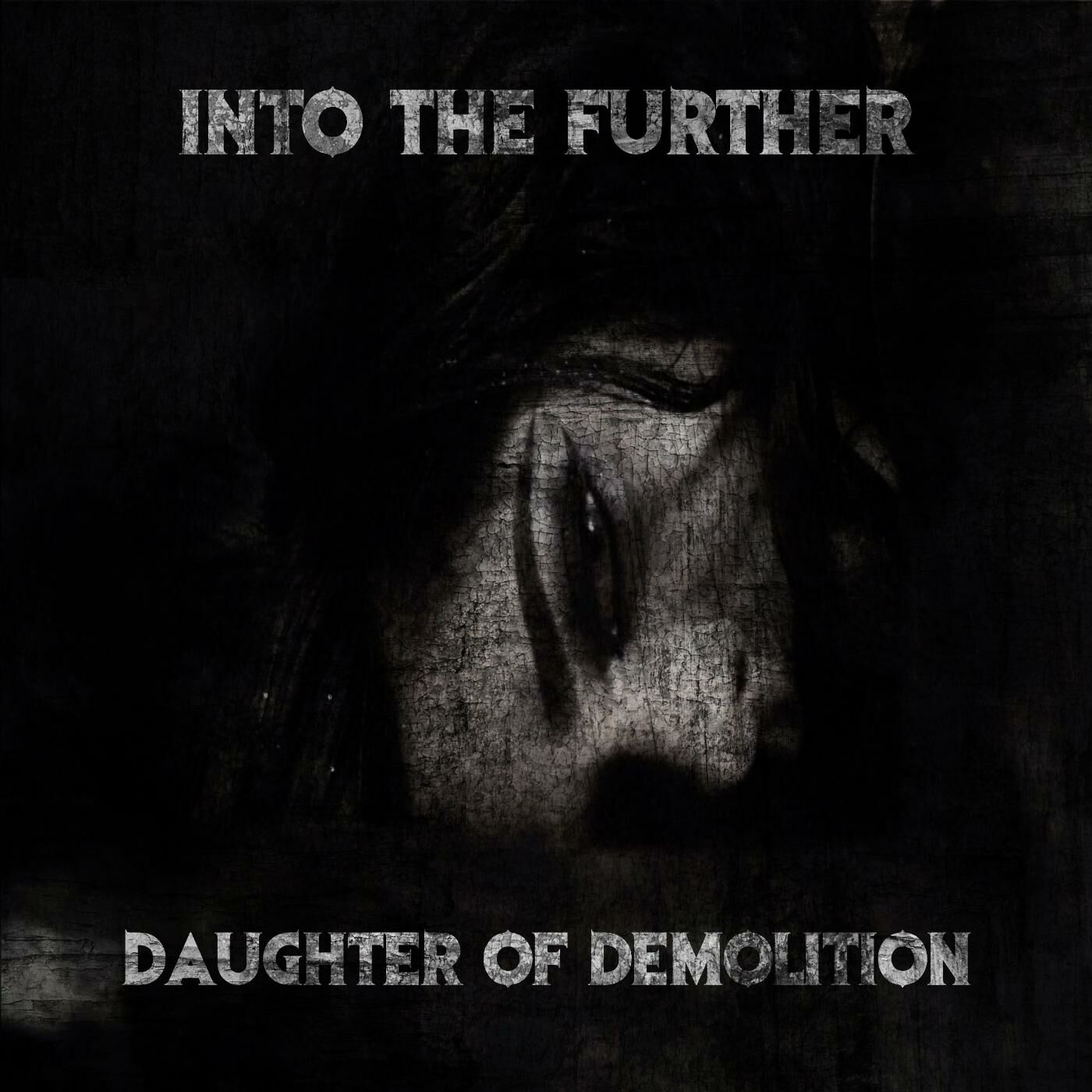 Into the Further - Daughter of Demolition [EP] (2017)