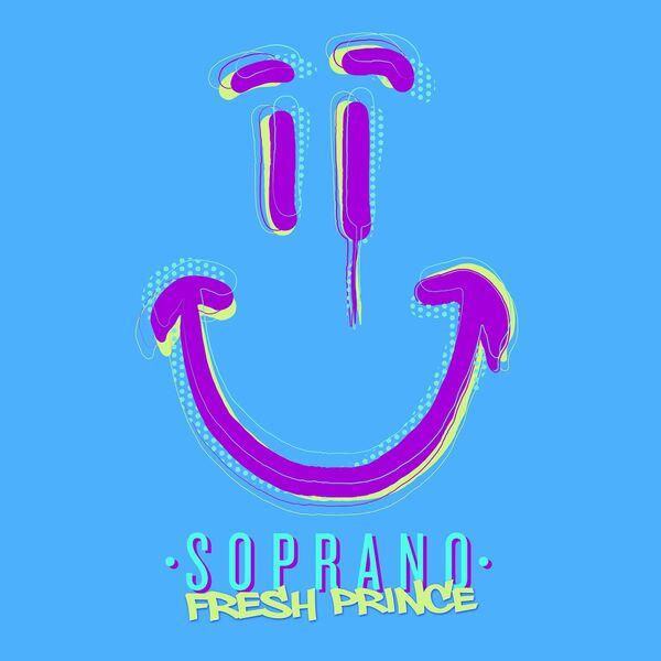Soprano – Fresh Prince
