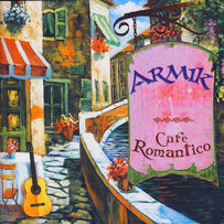Armik - Cafe Romantico