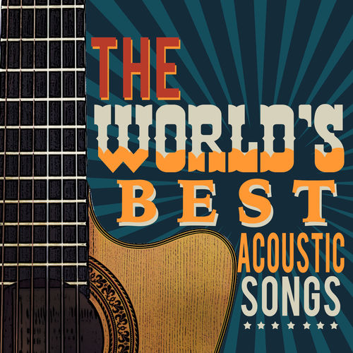 Imagine - The World's Best Acoustic Songs - Acoustic Hits