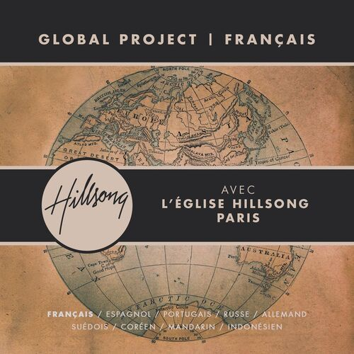Global project fran 231 ais with hillsong church paris hillsong