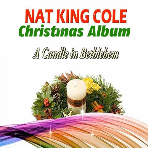 Nat King Cole - Christmas With Nat King Cole And Fred Waring & The Pennsylvanians