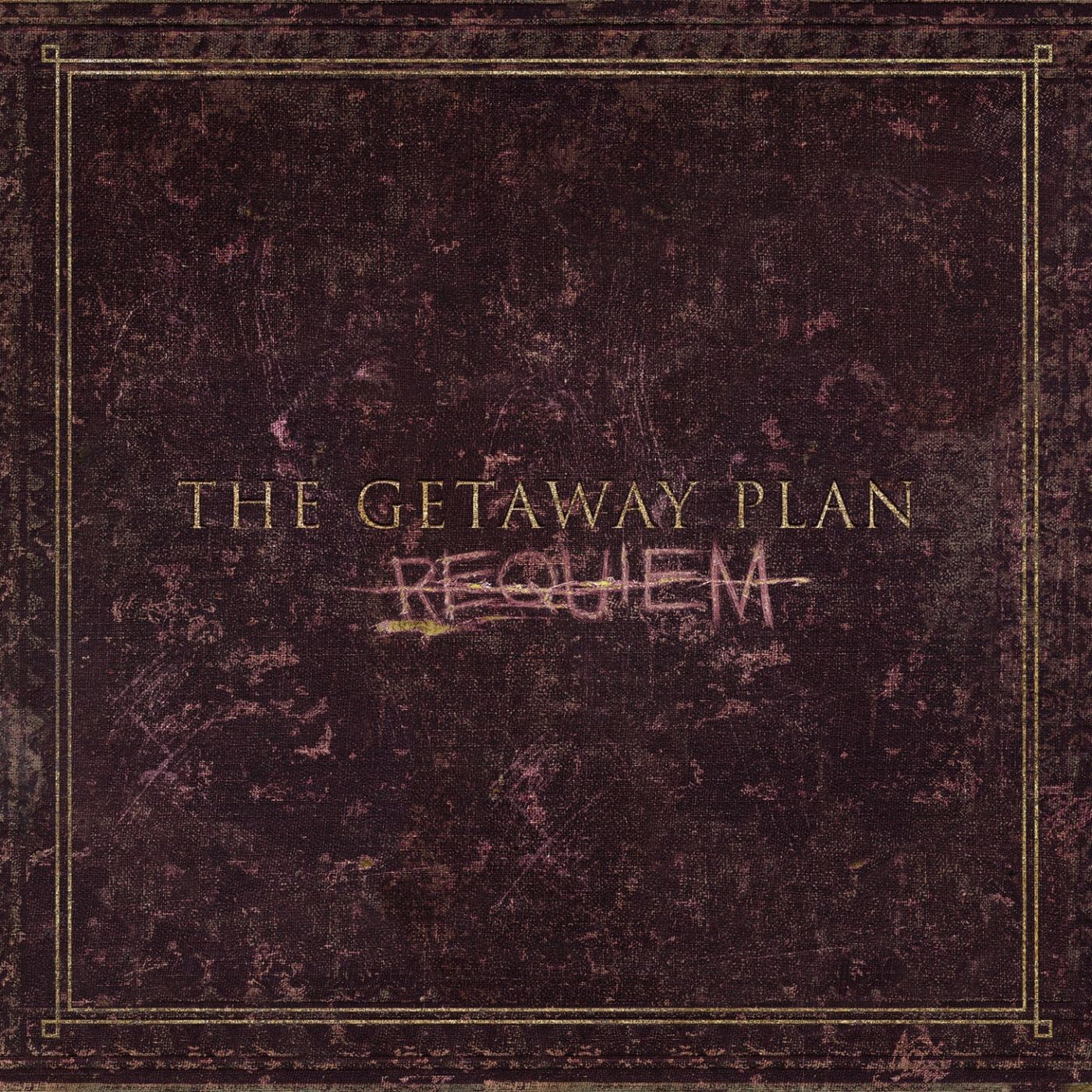 The Getaway Plan - Requiem (2011)
