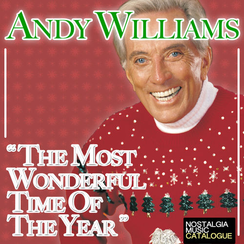 The Most Wonderful Time Of The Year - Andy Williams ...