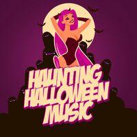 haunting halloween music - Halloween Music Streaming