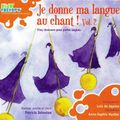 "Afficher ""Je donne ma langue au chant !"""