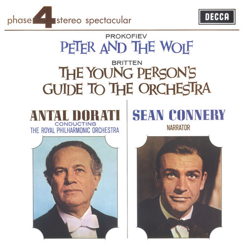 Prokofiev Britten Antal Dorati Sean Connery Royal Philharmonic Orchestra Peter And The Wolf The Youn