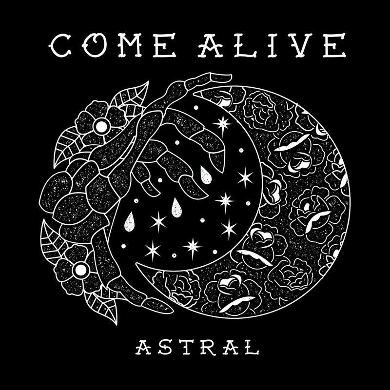 Come Alive - Astral [single] (2016)