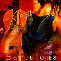 Armik - Barcelona