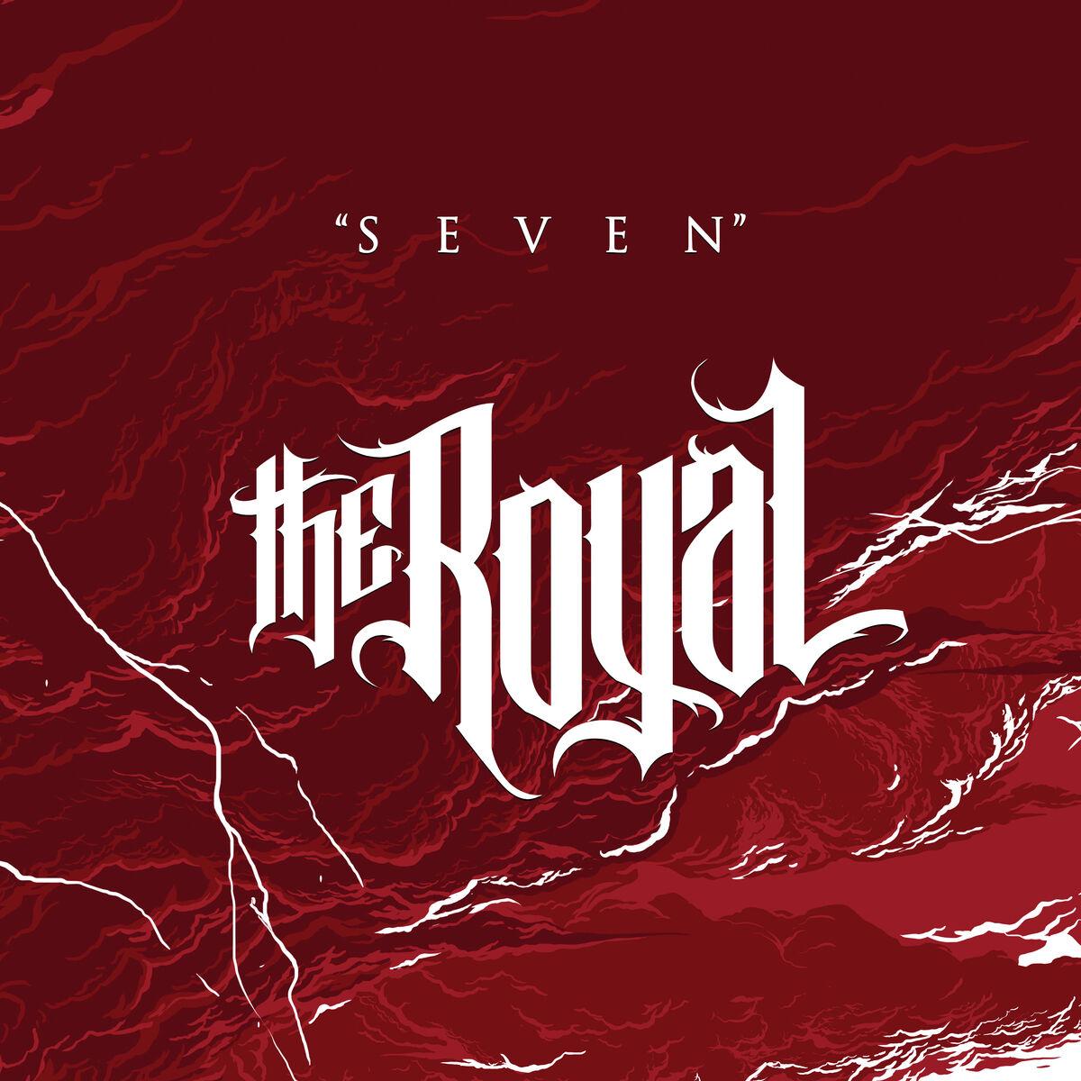 The Royal - Seven [single] (2017)