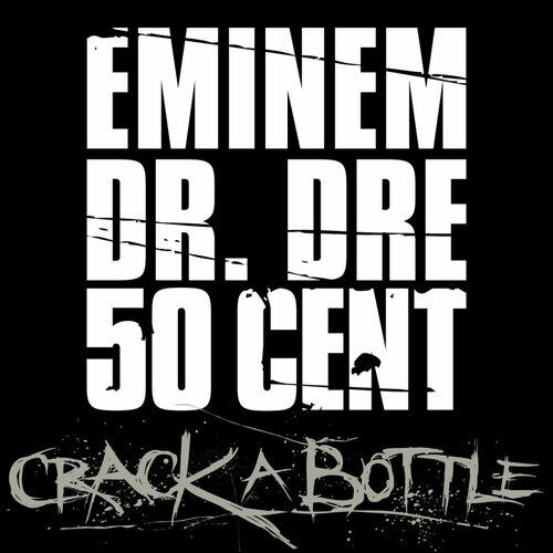 Crack A Bottle, исполнитель Eminem - Год выпуска 2009.