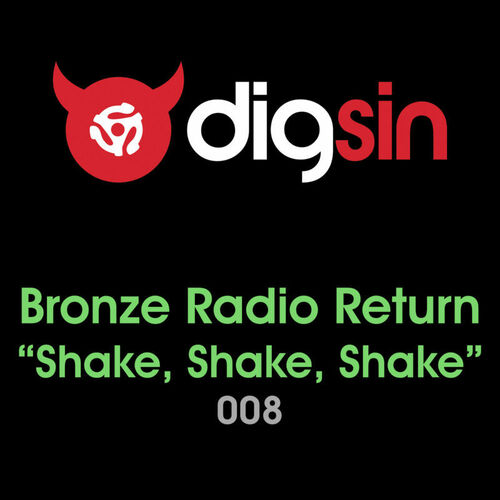 Bronze Radio Return Shake Shake Shake Chords