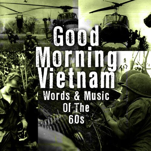 Good Morning Vietnam Playlist : Playlist soundtrack good morning vietnam sur deezer de