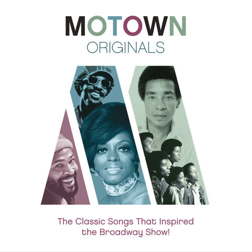 [Multi] Motown Originals - The Classic Songs That Inspired The Broadway Show CD FLAC 2013