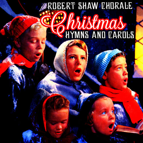 Robert Shaw Chorale The Robert Shaw Chorale On Tour