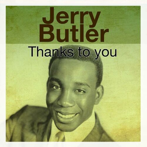 Jerry Butler Make It Easy On Yourself