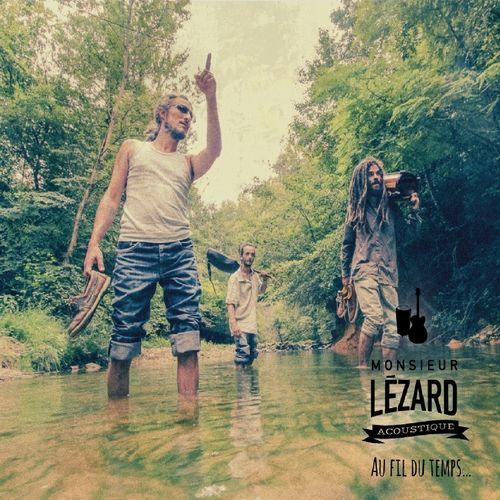 Monsieur Lezard - Au Fil Du Temps...  MP3