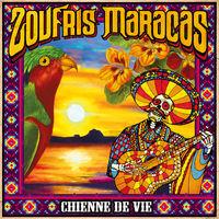 Chienne de vie / Zoufris Maracas | Zoufris Maracas. Musicien