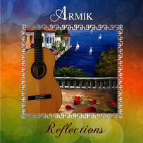Armik - Reflections