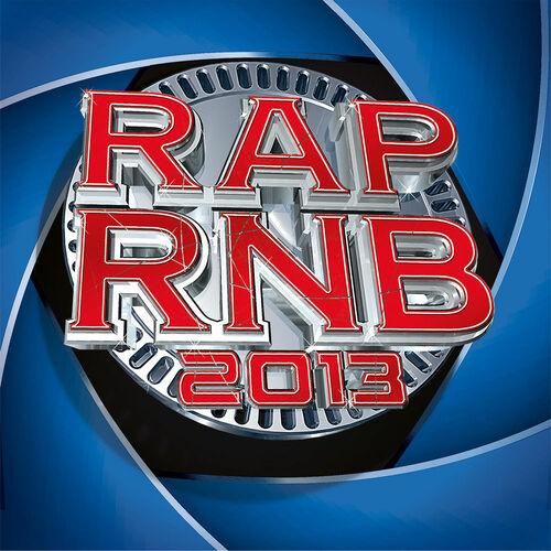 Rap R'n'B 2013 - Le son 100 % urbain