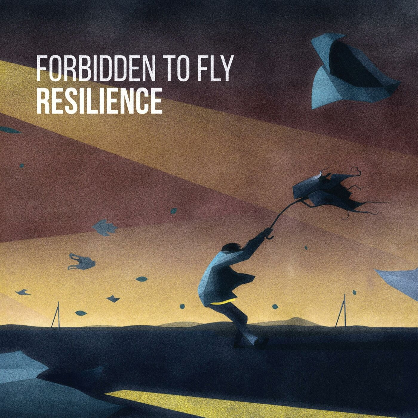 Forbidden to Fly - Resilience [EP] (2016)