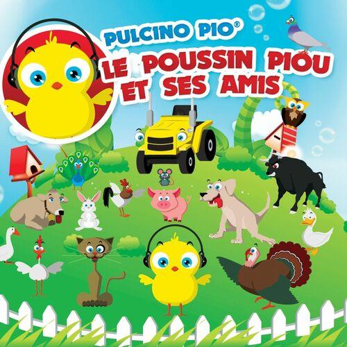 Pulcino Pio - Le Poussin Piou et Ses Amis