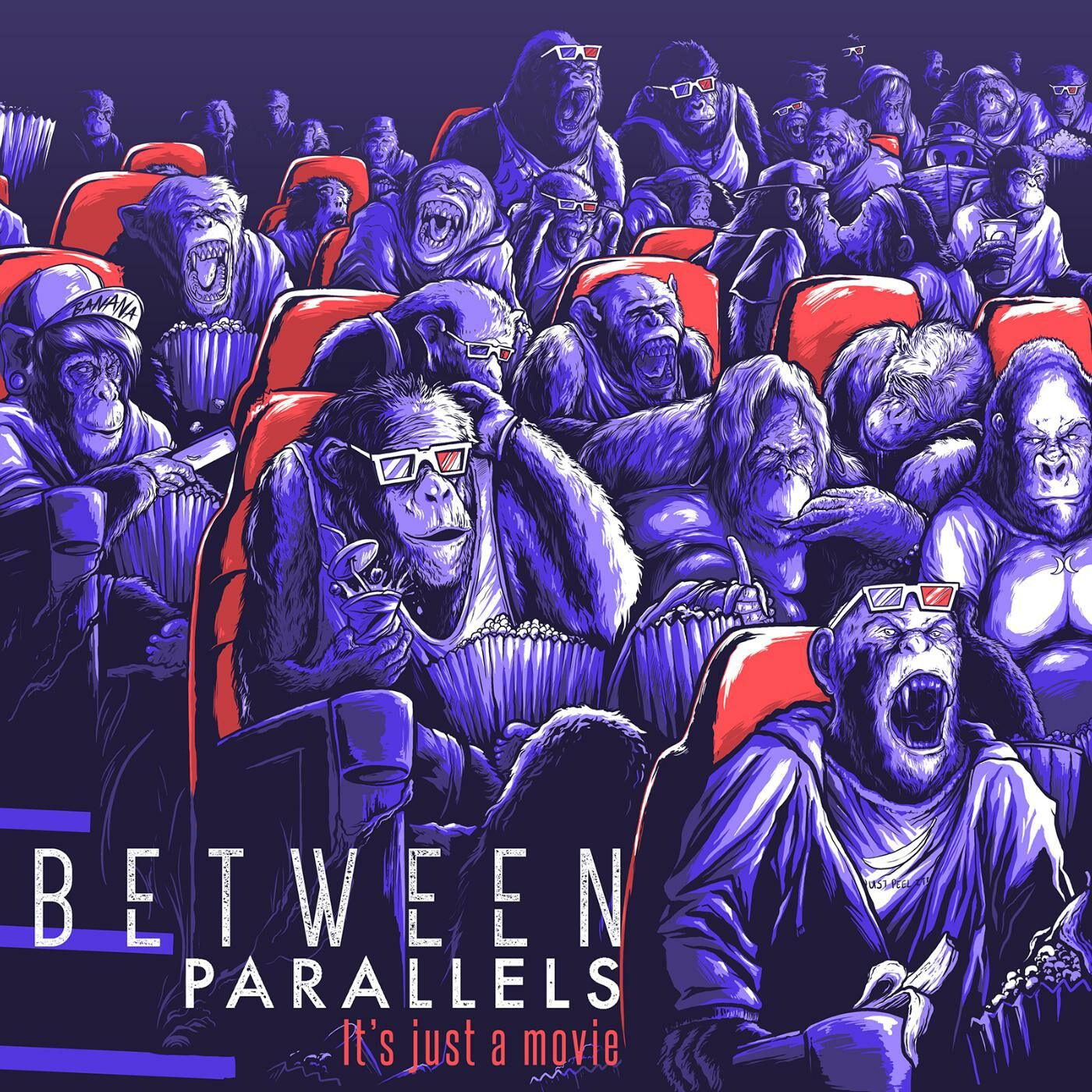 Between Parallels - It's Just a Movie [EP] (2016)