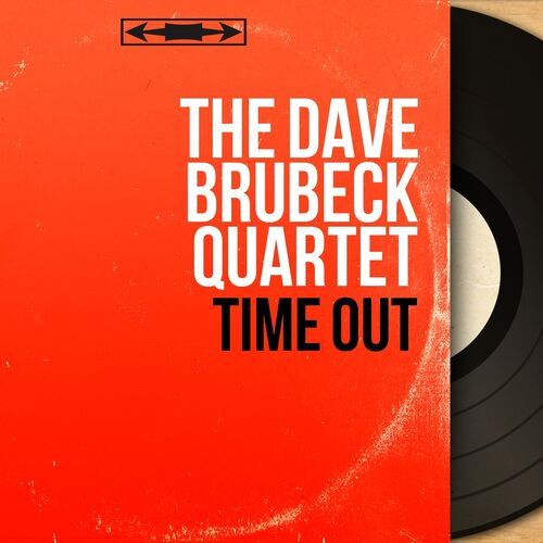 The Dave Brubeck Quartet - A Foggy Day - Lyons Busy