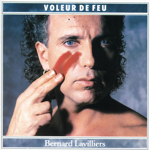 bernard lavilliers voleur de feu music streaming