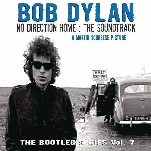 no direction home bootleg volume 7 movie soundtrack bob dylan ecoute gratuite sur deezer. Black Bedroom Furniture Sets. Home Design Ideas