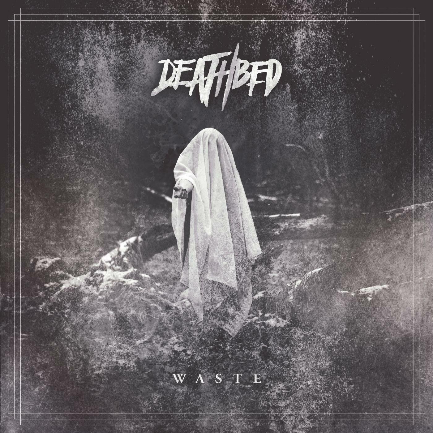 Deathbed - Waste [single] (2016)