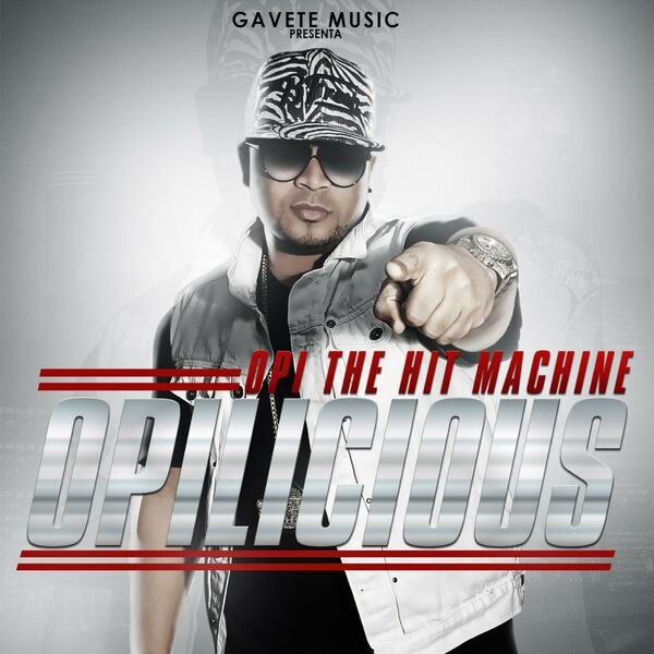 Opi The Hit Machine - Opilicious (2016) [MP3 @128 Kbps]