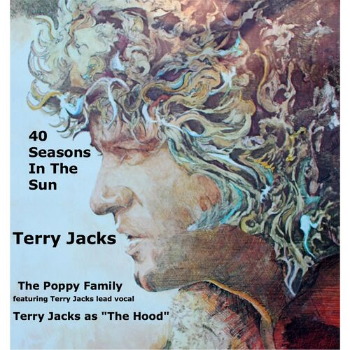 Terry Jacks - Seasons In The Sun (Le Moribond) / Put The Bone In